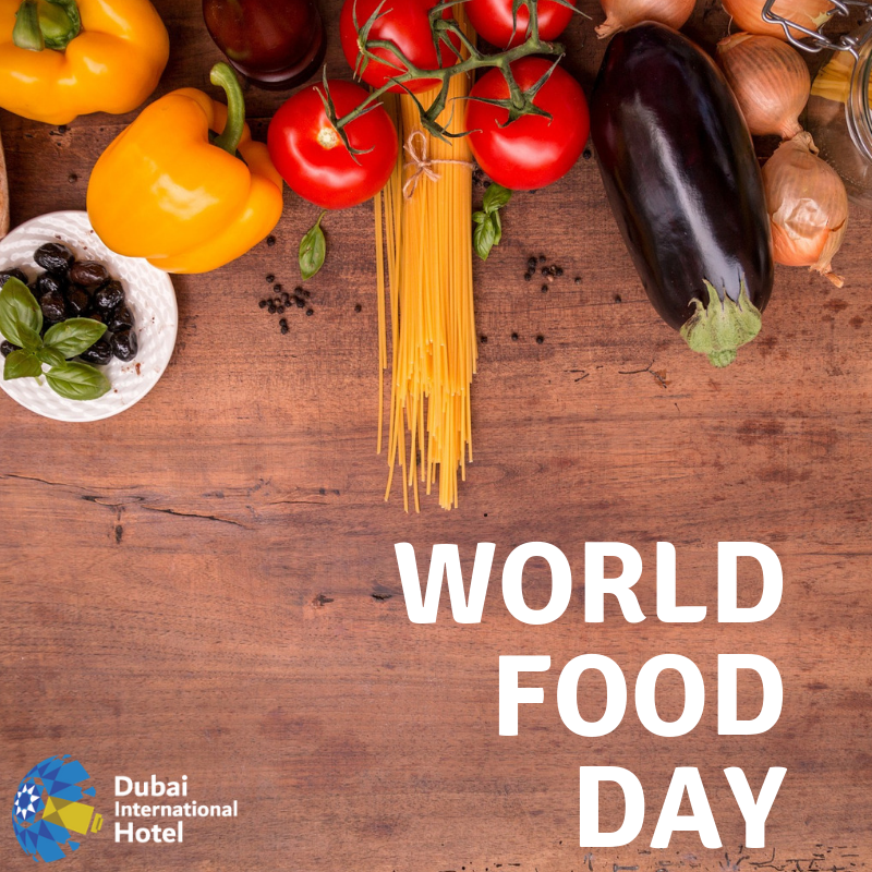 """DUBAI INTERNATIONAL HOTEL on LinkedIn: """"World Food Day is a day of action dedicated to tackling global hunger. People from around the world come…"""