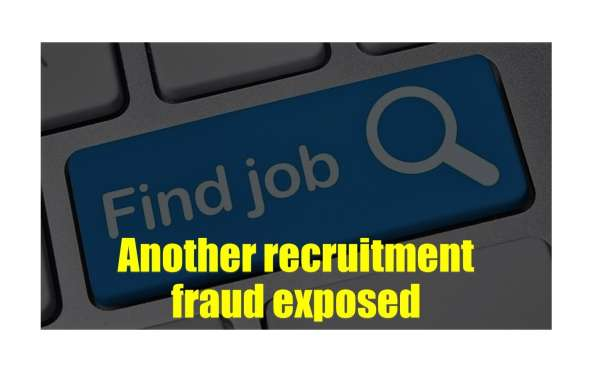 Another Recruitment Fraud Exposed