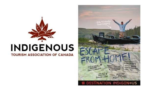 'Escape from Home' Campaign Highlights Adventures and Ways to Connect with Indigenous Culture