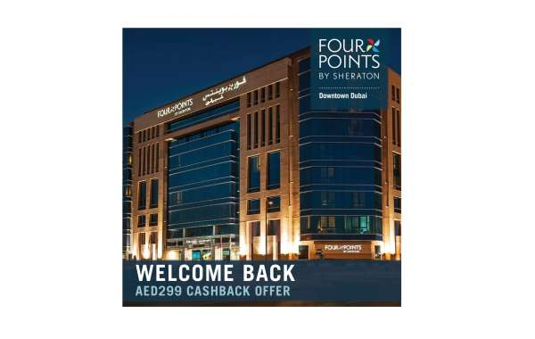 Four Points by Sheraton Downtown Dubai New Offer